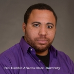 Paul Gamble Arizona State University